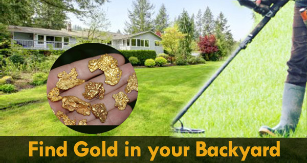 How to Find Gold in Your Backyard | MetalFindr.com