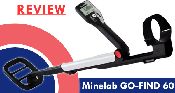 Minelab Go-Find 60 Review