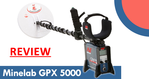Minelab GPX 5000 Reviews
