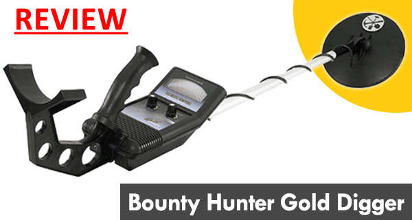 Review of Bounty Hunter Gold Digger