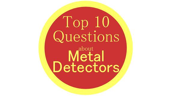 Metal Detector FAQ