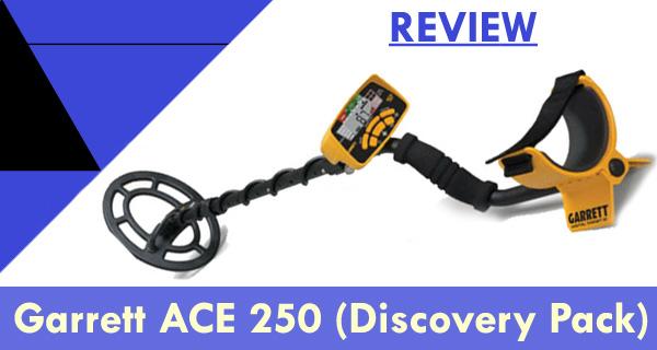 Garrett ACE 250 Review
