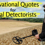 motivational-quotes-for-metal-detectors